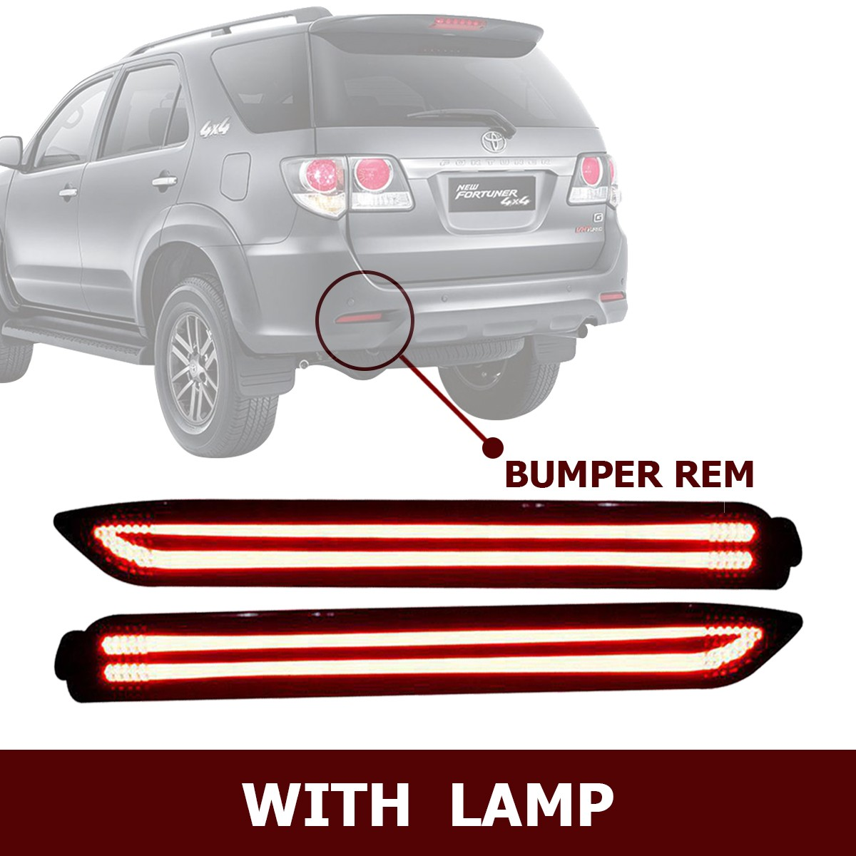 HIRO REAR REFLEKTOR LED BUMPER REM WITH LAMP FOR TOYOTA FORTUNER 2013