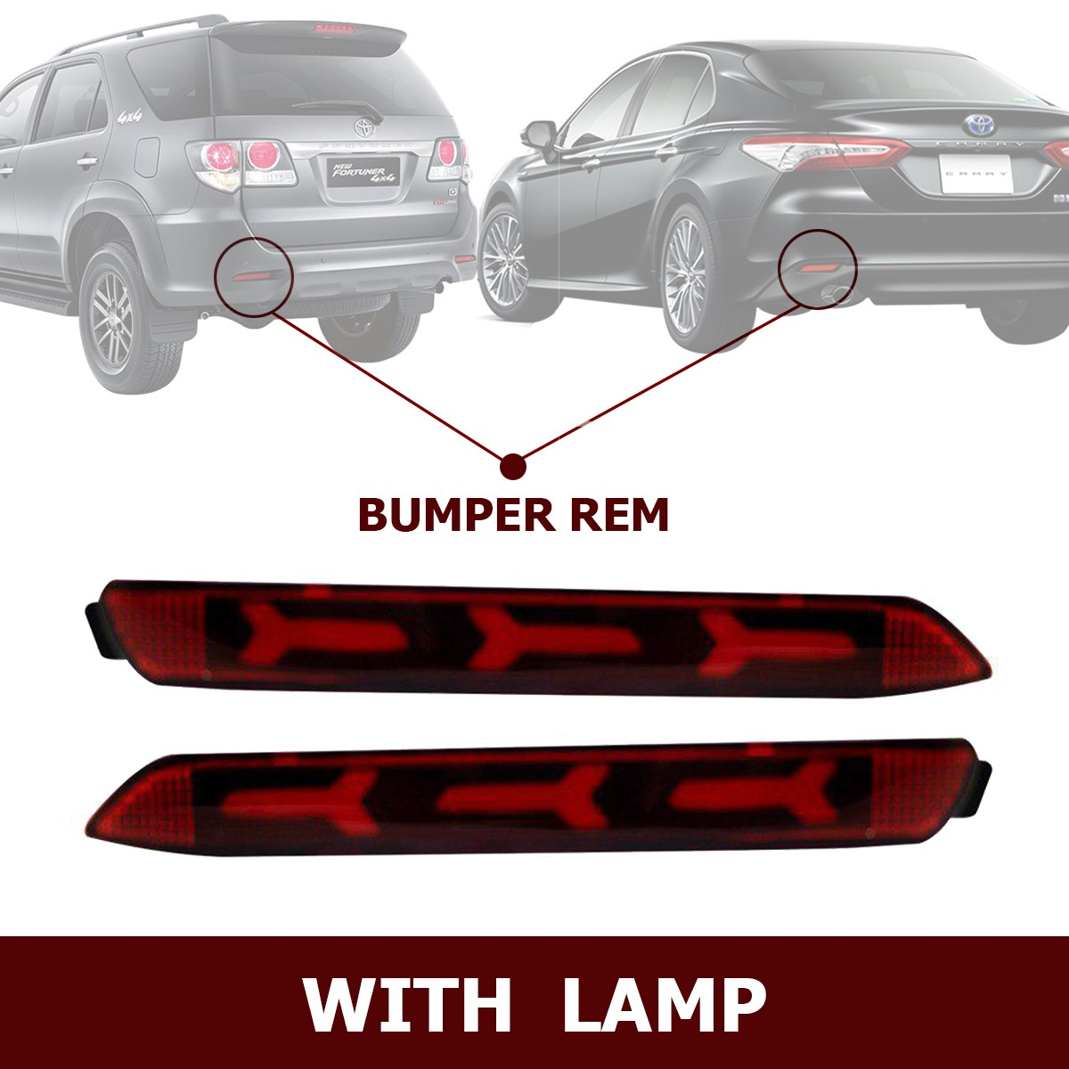 HIRO REAR REFLEKTOR LED BUMPER REM WITH LAMP FOR TOYOTA FORTUNER 2013 & TOYOTA CAMRY 2013